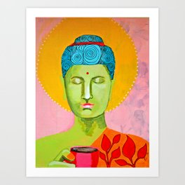 Even the Buddha needs a cuppa 2 Art Print