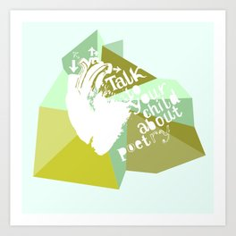 Talk about poetry Art Print
