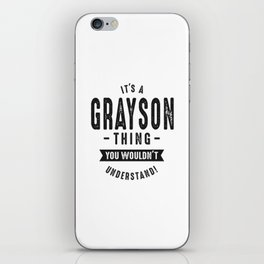 It's a Grayson iPhone Skin