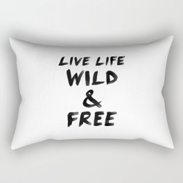 Live Life Wild & Free Rectangular Pillow