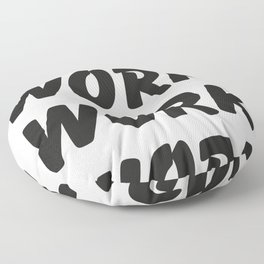 Work Work Work Work Floor Pillow