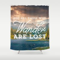 not all who wander Shower Curtains featuring Not All Those Who Wander Are Lost by Crafty Lemon
