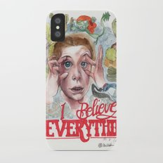 I BELIEVE IN EVERYTHING Slim Case iPhone X