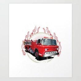 I Still Play With Fire Trucks Funny Firefighter Gift Pullover Hoodie Art Print