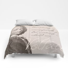 """Uncertainty is an uncomfortable position. But certainty is an absurd one."" - Voltaire Comforters"