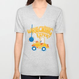 Wrecking Expert Construction Worker Gifts and Apparel Unisex V-Neck