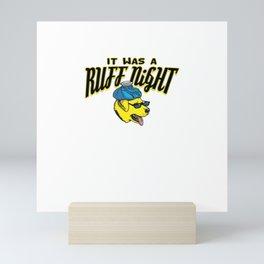 WAS A RUFF NIGHT Mini Art Print