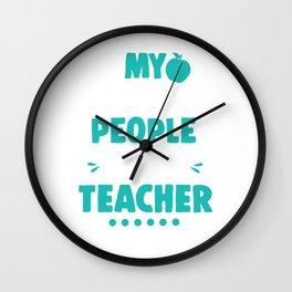 My Favorite People Call Me Teacher Teachers Wall Clock