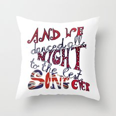 Best Song Ever Throw Pillow
