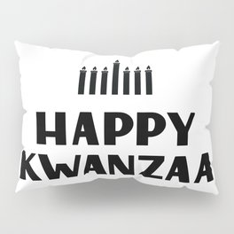 Happy Kwanzaa lettering. African American holiday. Pillow Sham