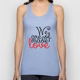 We are made of love Unisex Tank Top