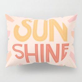 Sunshine Hand Lettering Pillow Sham