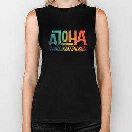 Aloha - We are Mauna Kea Biker Tank