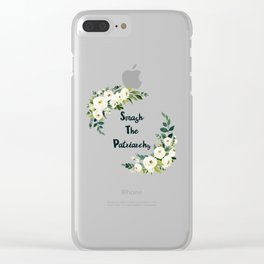 Smash The Patriarchy - A Beautiful Floral Print Clear iPhone Case