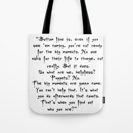 Buffy - Big Moments Quote Tote Bag