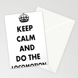 Keep Calm and Do The Locomotion Stationery Cards