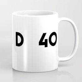 Dubya D 40 Coffee Mug