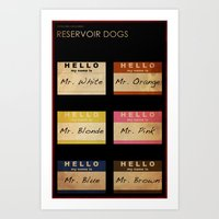 reservoir dogs Art Prints featuring Reservoir Dogs by Impale Design