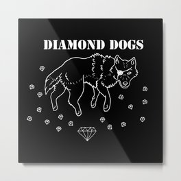 Diamond Dogs Metal Print