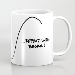 Buy high sell low Coffee Mug