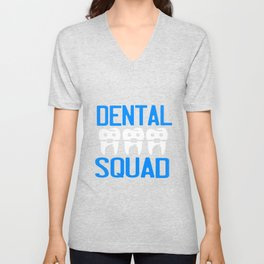 Dentist Clean Squad Teeth Team Unisex V-Neck