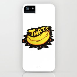 That's Bananas iPhone Case