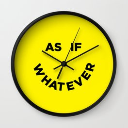 As If Whatever Wall Clock