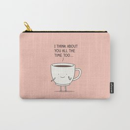 thinking of you... Carry-All Pouch