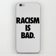 Racism is Bad. iPhone & iPod Skin