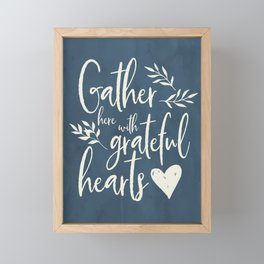 Gather Here with Grateful Hearts in Navy Farmhouse Print Framed Mini Art Print