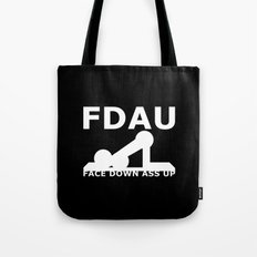 FDAU - Face Down Ass Up Tote Bag