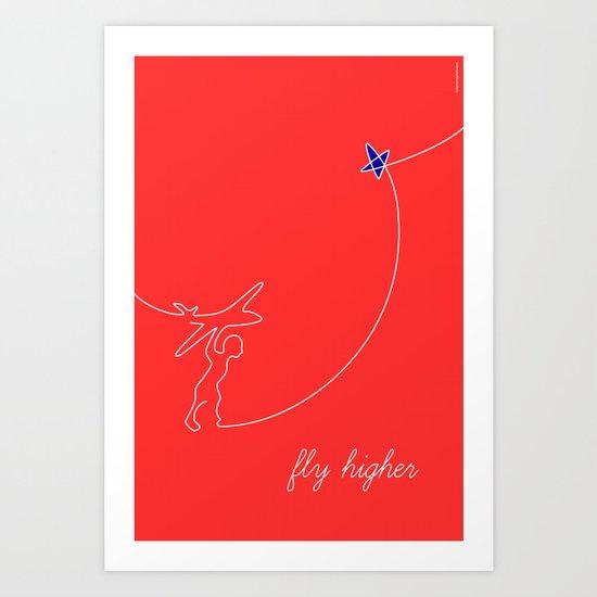 Fly higher Art Print