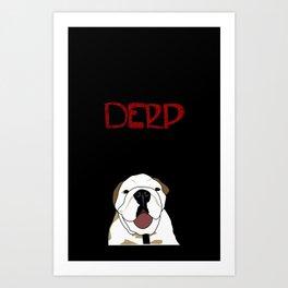 Derp 3 Art Print
