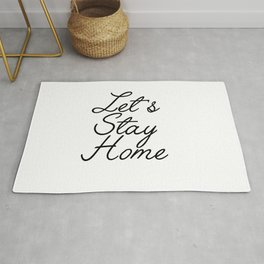 let's stay home Rug