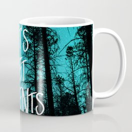 Lets Get In Tents Coffee Mug