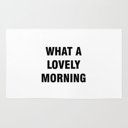 What a Lovely Morning Rug