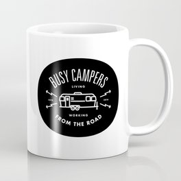 """Busy Campers """"From The Road"""" Coffee Mug"""