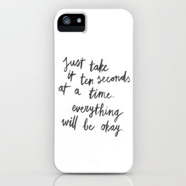 Ten Seconds At A Time iPhone Case