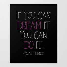 If You Can Dream It - pink Canvas Print