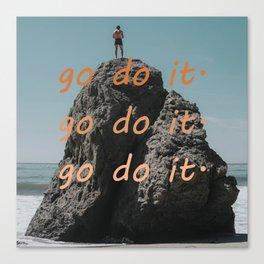 go do it 4 Canvas Print