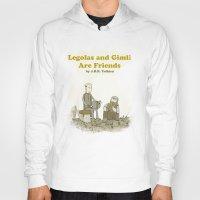 legolas Hoodies featuring Legolas and Gimli Are Friends by James E. Hopkins