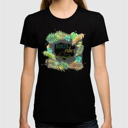 BOOKISH VIBES T-shirt