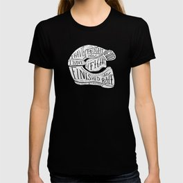 I have fought the good fight, I have finished the race.  T-shirt