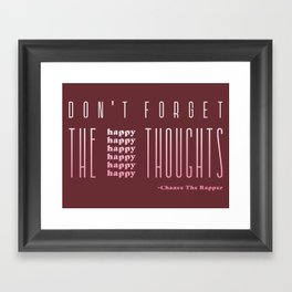 Don't forget the happy thoughts Framed Art Print