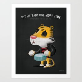 hit me baby one more time Art Print