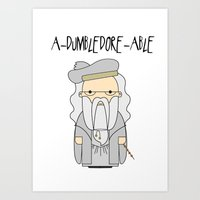 dumbledore Art Prints featuring A-DUMBLEDORE-ABLE.  by BeckiBoos