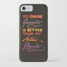 Online Personality iPhone Case