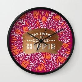Stay Trippy Little Hippie – Fuchsia Palette Wall Clock