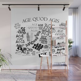 AGE QUOD AGIS Wall Mural