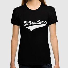 Caterpillar Epic Bday Present T-shirt
